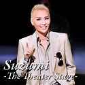 SUZUMI - The Theater Stage -