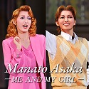 Manato Asaka 〜ME AND MY GIRL 〜